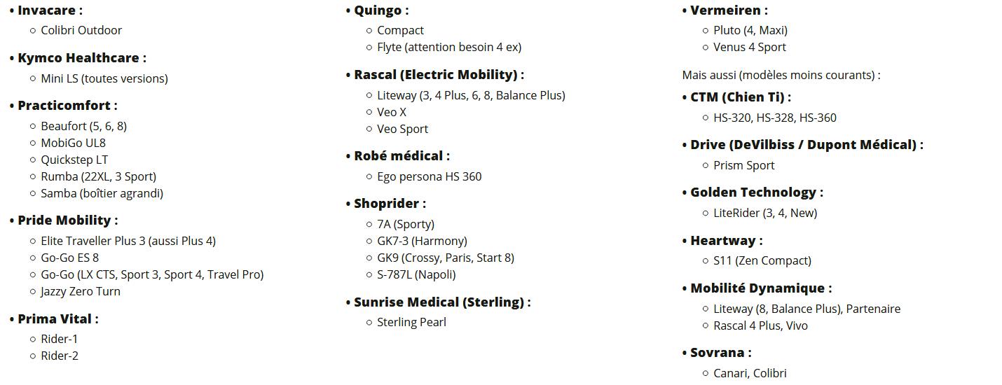 La batterie MK AGM ES22-12 est compatible aux  : Invacare, Kymco, Practicomfort, Pride, Prima Vital, Rascal, Robé médical, Shoprider, Vermeiren, Freerider, Sovrana et Mobilité Dynamique